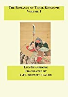 The Romance Of Three Kingdoms, Vol. 1 of 2 (chapter 1-60)