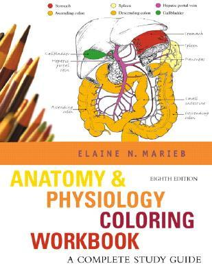 Anatomy & Physiology Coloring Workbook: A Complete Study ...