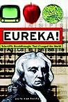 Eureka!: Scientific Breakthroughs That Changed the World