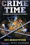 Crime Time: Australians Behaving Badly