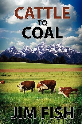 Cattle to Coal: The Transformation of a Wyoming Cattle Ranch