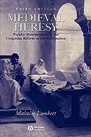 Medieval Heresy