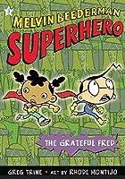 The Grateful Fred (Melvin Beederman Superhero, #3)