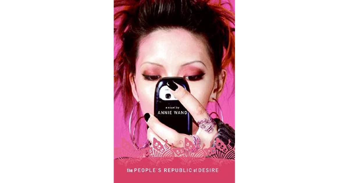The People S Republic Of Desire By Annie Wang