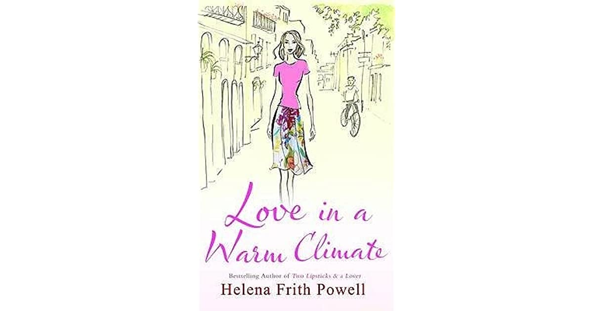 love in a warm climate by helena frith powell