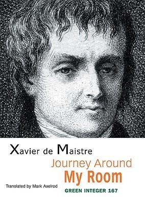 Journey Around My Room by Xavier de Maistre