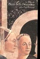 Le trajet de Piero della Francesca