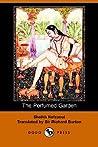 The Perfumed Garden by Umar Ibn Muhammed Al-Nefzawi