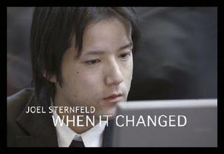 Joel Sternfeld: When It Changed