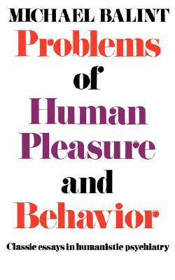 Problems of Human Pleasure and Behaviour (1987, Karnac Books)
