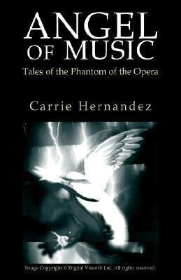 Angel of Music: Tales of the Phantom of the Opera