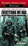 Everything We Had: An Oral History of the Vietnam War