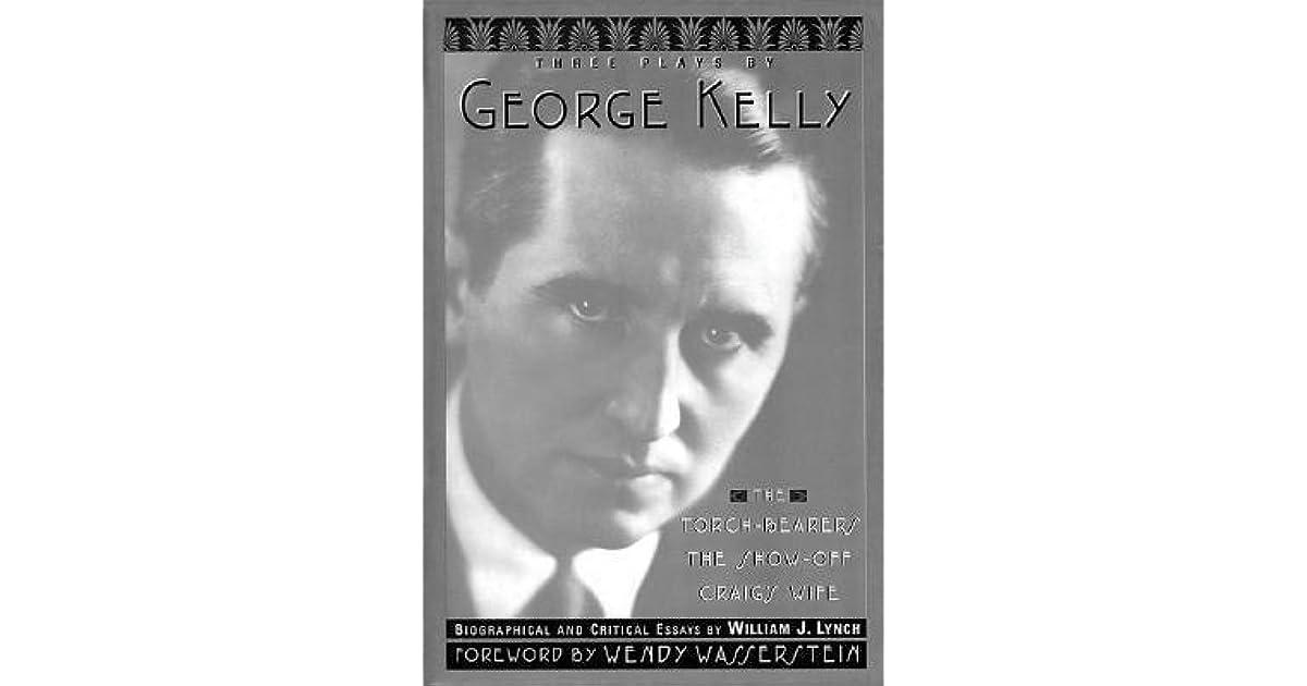 Three Plays By George Kelly by George Kelly