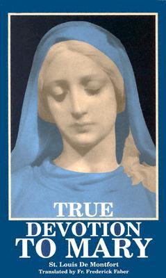 True Devotion to Mary