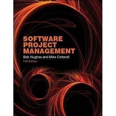 software project management 4th edition by bob hughes and mike cotterell