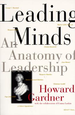 Leading Minds: An Anatomy Of Leadership
