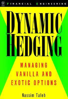 Dynamic Hedging.
