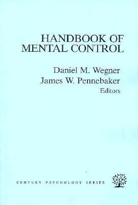 The Handbook of Mental Control