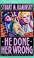 He Done Her Wrong (Toby Peters Series #8)