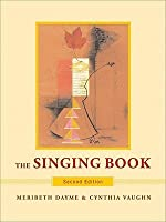 The Singing Book [with 2 CDs]