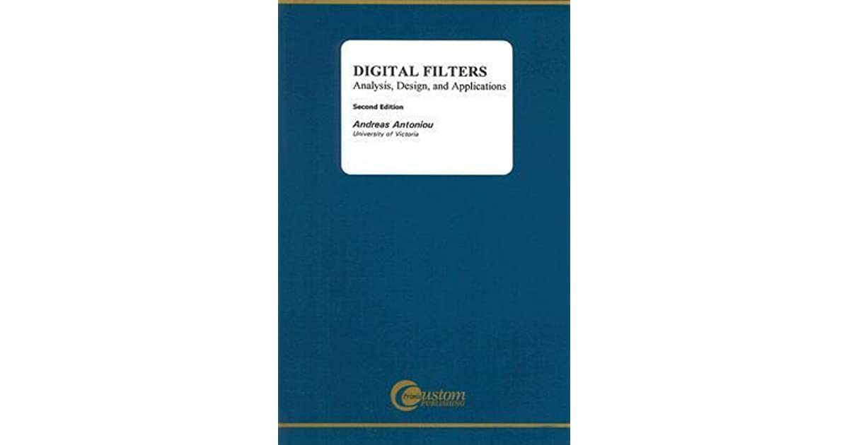 Analysis Digital Filters Design and Applications