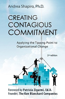 Creating Contagious Commitment by Patricia Zigarmi