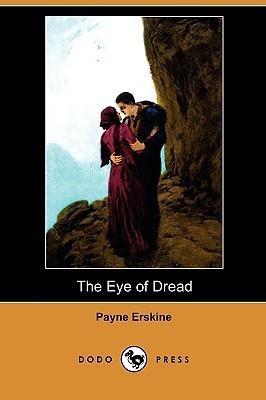 The Eye of Dread (Dodo Press)