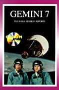 Gemini 7: The NASA Mission Reports: Apogee Books Space Series 21