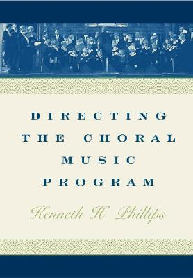 Directing the Choral Music Program