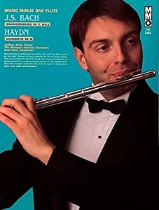 Music Minus One Flute or Alto Recorder: J.S. Bach Brandenburg Concerto No. 2 in F major; Haydn Flute Concerto in D major, HobVII/1 (Book & CD)