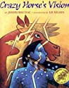 Crazy Horse's Vision by Joseph Bruchac