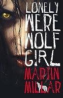 Lonely Werewolf Girl (Kalix MacRinnalch, #1)