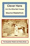 Clever Hans and the Elberfeld Horses by Maurice Maeterlinck