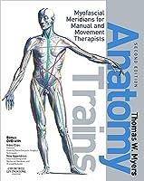 anatomy trains myofascial meridians pdf