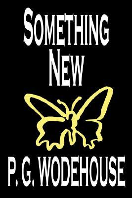 Something New by P. G. Wodehouse, Fiction, Literary