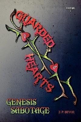 Guarded Hearts: Genesis Sabotage
