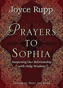 """Prayers to Sophia: A Companion to """"The Star in My Heart"""""""