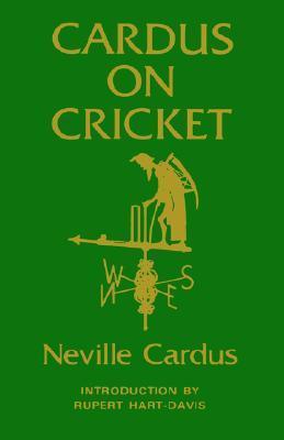 Cardus on Cricket
