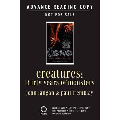 Creatures: Thirty Years of Monsters by John Langan