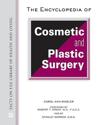 Encyclopedia of Cosmetic and plastic surgery