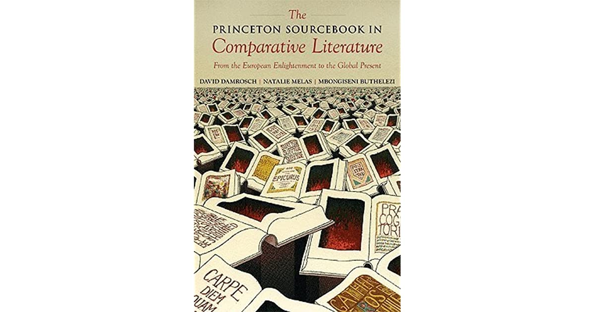 The princeton sourcebook in comparative literature from the the princeton sourcebook in comparative literature from the european enlightenment to the global present by david damrosch fandeluxe Gallery