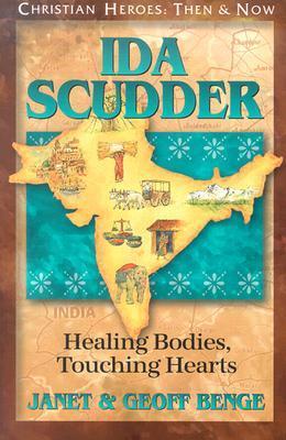 Ida Scudder by Janet Benge