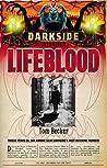 Lifeblood (Darkside, #2)