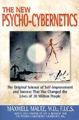 The New Psycho-Cybernetics by Dan S.   Kennedy