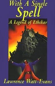 With a Single Spell (Ethshar, #2)