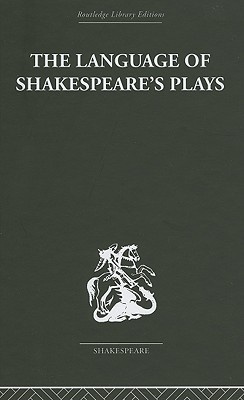 The Language of Shakespeares Plays
