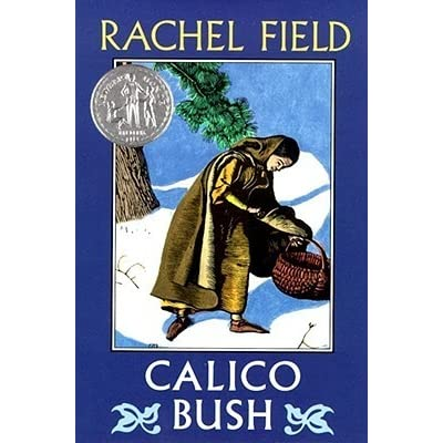Calico Bush By Rachel Field Reviews Discussion