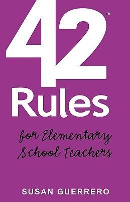 42 Rules for Elementary School Teachers
