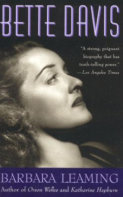 Bette Davis: A Biography