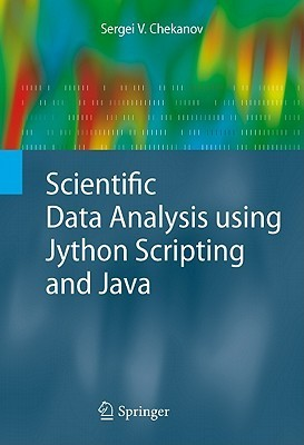 Scientific Data Analysis using Jython Scripting and Java (Advanced Information and Knowledge Processing)